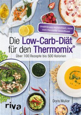 Die Low-Carb-Diät für den Thermomix