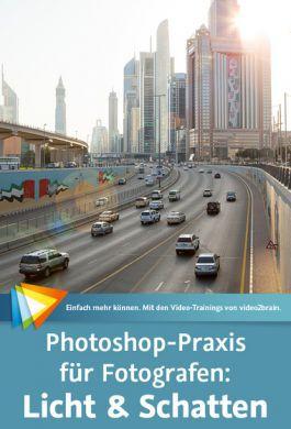 video2brain - Photoshop-Praxis für Fotografen: Licht & Schatten